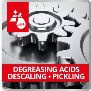 Degreasing Acids – Descaling - Pickling